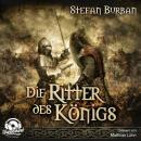 Die Ritter des Königs - Die Chronik des großen Dämonenkrieges, Band 3 (ungekürzt) Audiobook