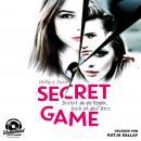 Brichst du die Regeln, brech ich dein Herz - Secret Game, Band 1 (ungekürzt) Audiobook