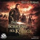 Das Schicksal des Königs - Die Chronik des großen Dämonenkrieges, Band 4 (ungekürzt) Audiobook