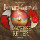 Der weiße Reiter: Teil 2 der Wikinger-Saga (Gekürzte Lesung) Audiobook