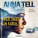 Vier Tage in Kabul - Die Unterhändlerin 1 (Ungekürzt) Audiobook