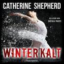 Winterkalt - Julia Schwarz 3 (Ungekürzt) Audiobook