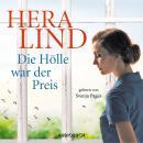 Die Hölle war der Preis (Ungekürzt) Audiobook