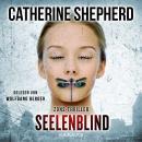 Seelenblind - Zons-Thriller, Band 6 (Ungekürzt) Audiobook