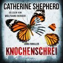 Knochenschrei - Zons-Thriller, Band 8 (Ungekürzt) Audiobook