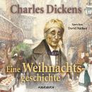 Eine Weihnachtsgeschichte (Ungekürzt) Audiobook