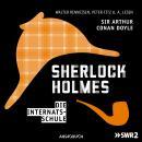 Sherlock Holmes, Folge 3: Die Internatsschule Audiobook