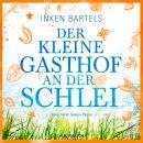 Der kleine Gasthof an der Schlei (Gekürzt) Audiobook