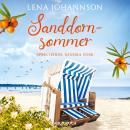 Sanddornsommer - Die Sanddorn-Reihe, Band 1 (Ungekürzt) Audiobook