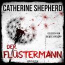 Der Flüstermann - Ein Fall für Laura Kern, Band 3 (Ungekürzt) Audiobook