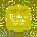 The Mix-up - Tausche Koffer gegen Liebe (Ungekürzt) Audiobook