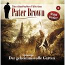 Die rätselhaften Fälle des Pater Brown, Folge 8: Der geheimnisvolle Garten Audiobook