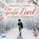 Der große Lord - Ein Weihnachtshörspiel Audiobook