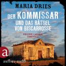 Der Kommissar und das Rätsel von Biscarrosse - Kommissar Philippe Lagarde - Ein Kriminalroman aus de Audiobook