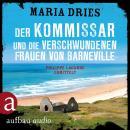 Der Kommissar und die verschwundenen Frauen von Barneville - Kommissar Philippe Lagarde, Band 7 (Ung Audiobook