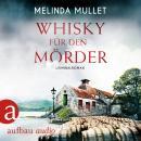 Whisky für den Mörder - Abigail Logan ermittelt - Kriminalroman, Band 2 (Ungekürzt) Audiobook