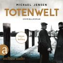 Totenwelt - Inspektor Jens Druwe, Band 2 (Ungekürzt) Audiobook