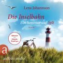 Die Inselbahn - Ein Sommer auf Sylt (Ungekürzt) Audiobook