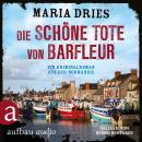 Die schöne Tote von Barfleur - Kommissar Philippe Lagarde - Ein Kriminalroman aus der Normandie, Ban Audiobook