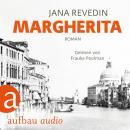 Margherita (Ungekürzt) Audiobook