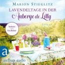 Lavendeltage in der Auberge de Lilly (Ungekürzt) Audiobook