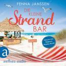 Die kleine Strandbar (Ungekürzt) Audiobook