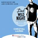 Dark Wild Night - Weil du der Einzige bist - Wild Seasons, Teil 3 (Ungekürzt) Audiobook