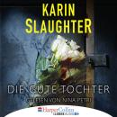 Die gute Tochter (Gekürzt) Audiobook