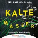 Kalte Wasser (Gekürzt) Audiobook