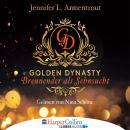 Brennender als Sehnsucht - Golden Dynasty, Teil 2 (Gekürzt) Audiobook