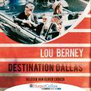 Destination Dallas (Ungekürzt) Audiobook