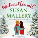 Weihnachten mit Susan Mallery - Fool's Gold Novellen (Ungekürzt) Audiobook