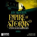 Schwur der Kriegerin - Empire of Storms, Band 3 (ungekürzt) Audiobook