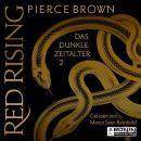 Das dunkle Zeitalter 2 - Red Rising, Band 5.2 (ungekürzt) Audiobook