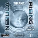 Code White - Nebula Rising, Band 3 (ungekürzt) Audiobook