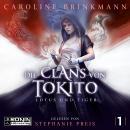 Lotus und Tiger - Die Clans von Tokito, Band 1 (ungekürzt) Audiobook