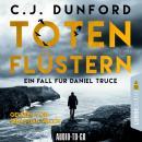 Totenflüstern - Ein Fall für Daniel Truce (Ungekürzt) Audiobook