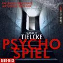 Psychospiel (Ungekürzt) Audiobook