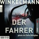 Der Fahrer - Kerner und Oswald, Band 3 (Gekürzt) Audiobook