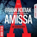 Amissa - Die Verlorenen (Ungekürzt) Audiobook