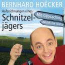 Aufzeichnungen eines Schnitzeljägers (Ungekürzt) Audiobook