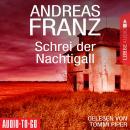 Schrei der Nachtigall (Gekürzt) Audiobook