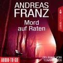 Mord auf Raten (Gekürzt) Audiobook