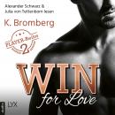 Win for Love - The Player, Teil 2 (Ungekürzt), K. Bromberg