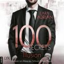 100 Secrets - Illusion (Ungekürzt) Audiobook