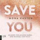 Save You - Maxton Hall Reihe, Band 2 (Ungekürzt) Audiobook
