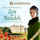 Zeit des Wandels - Die Schwestern der Kaufhausdynastie-Reihe, Band 3 (Ungekürzt) Audiobook