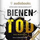 Bienentod (Ungekürzt) Audiobook