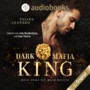 Dein Herz ist mein Besitz - Dark Mafia King-Reihe, Band 1 (Ungekürzt) Audiobook