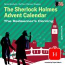 The Redeemer's Coming - The Sherlock Holmes Advent Calendar, Day 14 (Unabridged) Audiobook